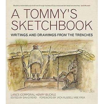 Een Tommy's Sketchbook - dagboek en tekeningen uit de loopgraven door Henry B