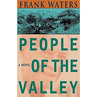 People of the Valley by Frank Waters - 9780804002431 Book