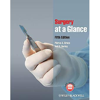 Surgery at a Glance (5th Revised edition) by Pierce A. Grace - Neil R