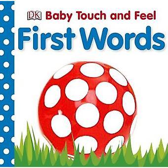 Tocco del bambino e sentire - prime parole di DK - 9781405329149 libro