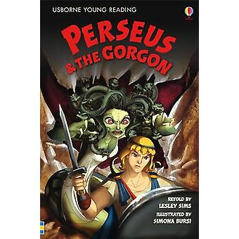 Perseus and the Gorgon by Rob Lloyd Jones - Simona Bursi - 9781409522