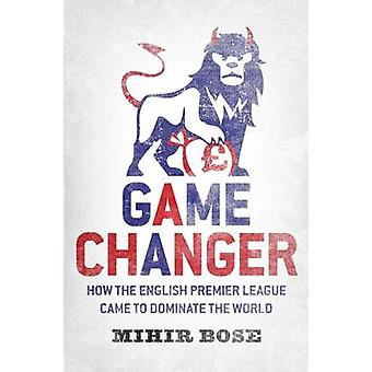 Game Changer by Mihir Bose - 9789814328180 Book