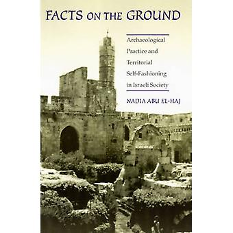 Facts on the Ground - Archeological Practice and Territorial Self-Fash