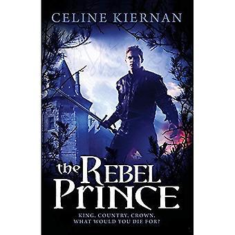 The Rebel Prince (Moorehawke Trilogy Series #3)