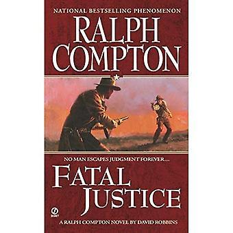 Ralph Compton Fatal Justice (Ralph Compton Western Series)