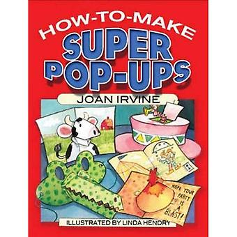 Hvordan man laver Super Pop-Ups