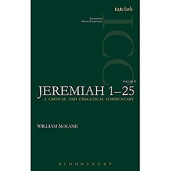 Jeremiah (ICC): 1 (International Critical Commentary)