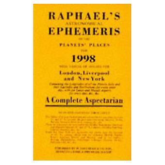 Raphael's Astronomical Ephemeris of the Planets' Places 1998