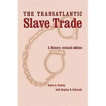 Den transatlantiske slavehandel: En historie, revideret udgave