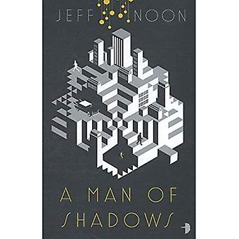 A Man of Shadows