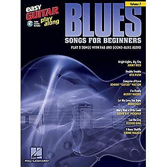 Lätt gitarr spela-Along volym 7: Blueslåtar för nybörjare (lätt gitarr spela-Along (numrerade))