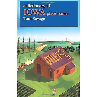 A Dictionary of Iowa Place-names (Bur Oak Guide)