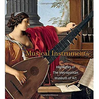 Musical Instruments: Highlights from the Metropolitan Museum of Art