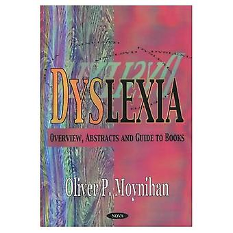 Dyslexia : Overview Abstracts and Guide to Books