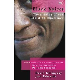 Zwarte Voices: De vorming van onze ervaring Christian