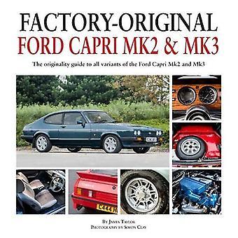 Factory-Original: Ford Capri � MK2 & MK3
