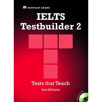 IELTS Testbuilder 2 by Sam McCarter