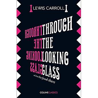 Through The Looking Glass (Collins Classics) (Collins Classics)