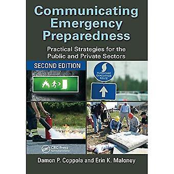 Comunicación de emergencias: Estrategias prácticas para los sectores público y privado, segunda edición