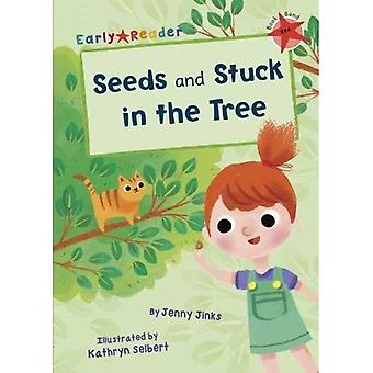 Seeds & Stuck in the Tree� (Early Reader)