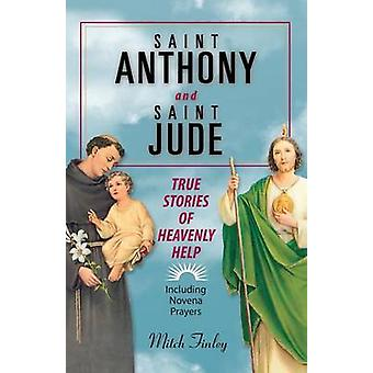Saint Anthony and Saint Jude True Stories of Heavenly Help by Finley & Mitch