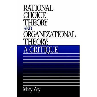 RATIONAL Choice teori och organisationsteori A kritik av Zey & Mary