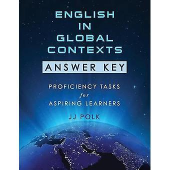 Englisch in globalen Zusammenhängen Antwort wichtige Kenntnisse Aufgaben für angehende Lernende von Polk & JJ