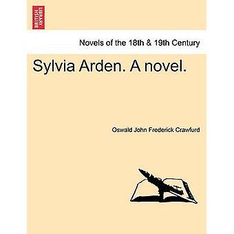 Sylvia Arden. en roman. af Crawfurd & Oswald John Frederick