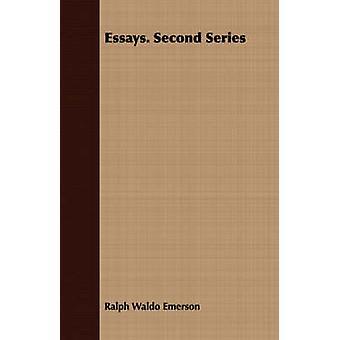 Essays. Second Series by Emerson & Ralph Waldo