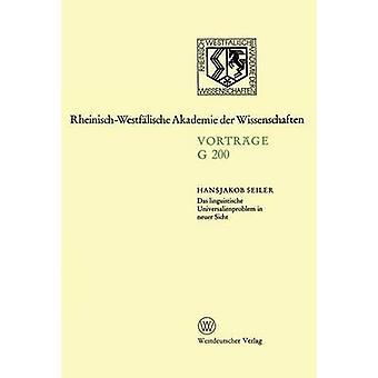 Das Linguistische Universalienproblem in Neuer Sicht-194. Sitzung bin 17. April 1974 in Düsseldorf von Seiler & Hansjakob