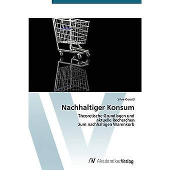 Nachhaltiger Konsum by Gerold Silvie