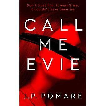 Call Me Evie: The Top Ten� Australian Bestseller