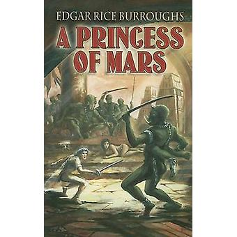 A Princess of Mars by Edgar Rice Burroughs - 9780486443683 Book
