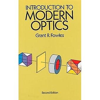 Introduction to Modern Optics (New edition) by Grant R. Fowles - 9780