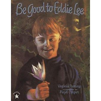 Be Good to Eddie Lee by Fleming - Virginia/ Cooper - Floyd (ILT) - 97