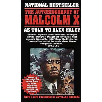 The Autobiography of Malcolm X by Malcolm X - Alex Haley - M S Handle