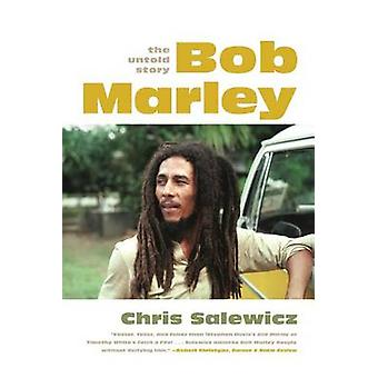 Bob Marley - The Untold Story by Chris Salewicz - 9780865478527 Book