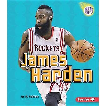 James Harden by Jon Fishman - 9781467781138 Book