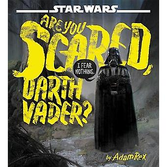 Star Wars - Are You Scared - Darth Vader? by Star Wars - Are You Scared