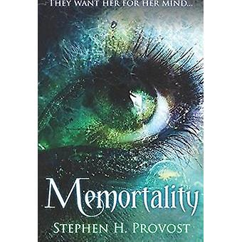 Memortality by Stephen H Provost - 9781610352895 Book