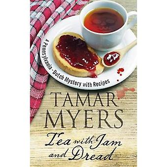 Tea with Jam and Dread by Tamar Myers - 9781847516923 Book