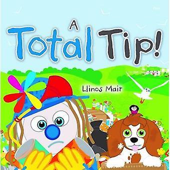 A Total Tip by Llinos Mair - 9781848518629 Book
