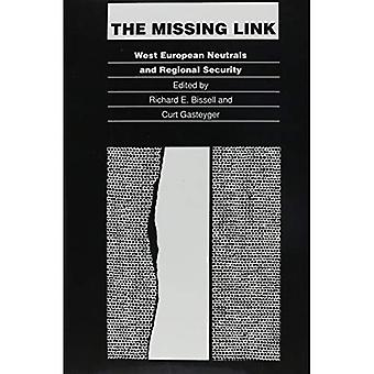 The Missing Link: West European Neutrals and Regional Security (Duke Press Policy Studies)