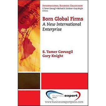 Born Global Firms A New International Enterprise by Knight & Gary