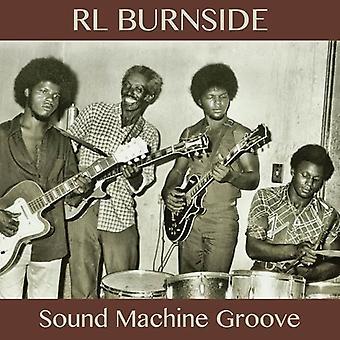 R.L. Burnside - Sound Machine Groove [Vinyl] USA import