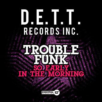 Trouble Funk - So Early in Morning USA import