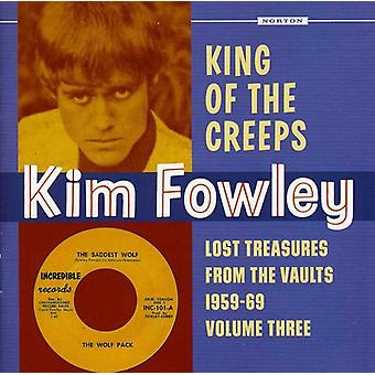 Kim Fowley - Kim Fowley: Vol. 3-King of the Creeps: Lost Treasures From the [CD]