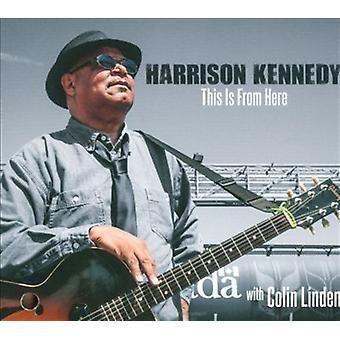 Harrison Kennedy - er fra her [CD] USA importen