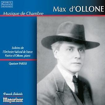 Max D'Ollone - Max D'Ollone: Musique De Chambre [CD] USA import