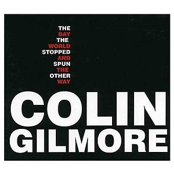 Colin Gilmore - dag världen stoppad & spunnet på andra sätt [CD] USA import